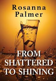 From Shattered to Shining by Rosanna Palmer, Paperback | Barnes & Noble®