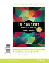 mcwhorter in concert an integrated approach to reading and  in concert reading and writing analysis paragraphs and essays books a la carte edition mla update 2nd edition