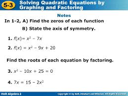 holt algebra 2 5 3 solving quadratic equations by graphing and factoring notes in 1