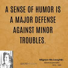 Sense Of Humor Quotes Enchanting Mignon McLaughlin Humor Quotes QuoteHD