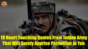 10 Heart Touching Quotes From Indian Army That Will Surely Apprise Patriotism In You