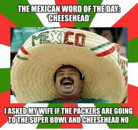 25 Best The Mexican Word Of The Day Memes Mexican Word Of Memes