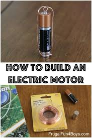 17 best ideas about electric motor how electricity build a simple electric motor homopolar motor