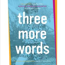 Three More Words by Ashley Rhodes-Courter | Audiobook | Audible.com