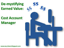 Ray Sheen: De-Mystifying Earned Value – Cost Account Manager