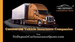 best commercial vehicle insurance companies get quote on insurance for commercial vehicles