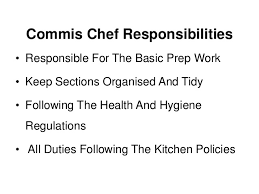4 commis chef responsibilities duties of a chef