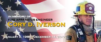 Cal Fire Fire Apparatus Engineer Cory Iverson Memorial Information