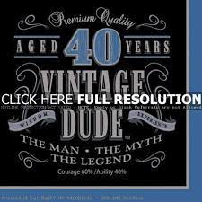 Deluxe funny 40th birthday memes happy 40th birthday google search quotes. 40th Birthday Quotes For Men Quotesgram