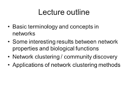 cs advanced topics translational bioinformatics ppt  2 lecture outline basic terminology and concepts in networks some interesting