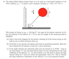 Drag Coefficient Chart The Helium Filled Balloon Shown Below Is To Be Use