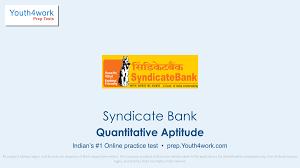 Syndicate Bank Syndicate Bank Quantitative Aptitude Mock Test Series
