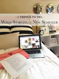 the quirky collegiate 5 things to do when starting a new semester it s the first couple weeks of a new semester aka prime time to buckle down and start healthy habits that will stick through the entire year