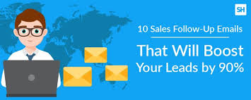 sales follow up 10 sales follow up emails that will boost your leads by 90 updated