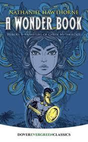 a wonder book heroeonsters of greek mythology