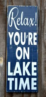 Small Picture Best 25 Lake signs ideas on Pinterest Lake decor Lake sayings
