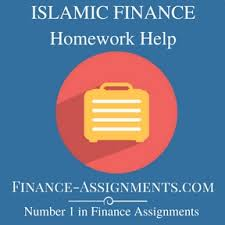 islamic finance homework help finance assignment help islamic finance homework help