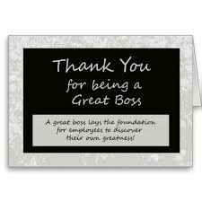 Thank You Quotes For Boss Simple A Great Boss Bosses Day Card Card Sentiments Pinterest Nice