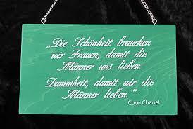 Schild Spruch Die Weisheit Brauchen Wir Frauen Nach Coco Chanel