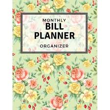 Monthly Bill Planner Monthly Bill Planner Organizer With Calendar 2018 2019 Weekly Planner Bill Planning Financial Planning Journal Expense