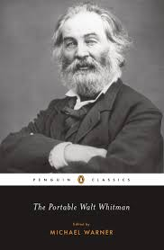 the portable walt whitman penguin classics walt whitman the portable walt whitman penguin classics walt whitman michael warner 9780142437681 com books