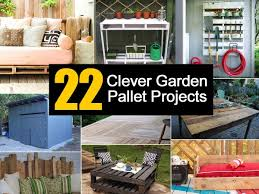 Small Picture 22 Clever Garden Pallet Projects