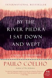 book review by the river piedra i sat down and wept wander girl  book review by the river piedra i sat down and wept