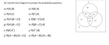 Venn Diagram A B Solved 34 Use The Venn Diagram To Answer The Probability