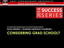 Considering Grad School Ppt Considering Grad School Powerpoint Presentation Id