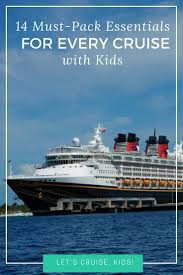 Cruise Packing List Family Cruise Packing List 14 Essentials For Every Cruise Lets
