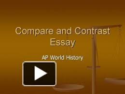 thesis compare contrast essay ap world history how to write a compare and contrast thesis history