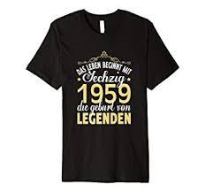 Geschenk Zum 60 Geburtstag T Shirt 1959 Geboren Spruch Amazonde