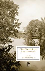 civil disobedience broadview press civil disobedience written by henry david thoreau