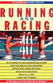 Bill Rodgers and Priscilla Welch on Master's Running and Racing: Rodgers,  Bill, Welch, Priscilla, Henderson, Joe: 9780875963303: Amazon.com: Books