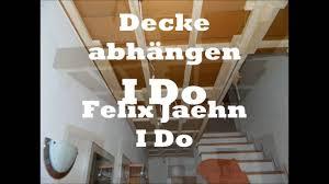 I Do - Decke abhängen - Gruß von Matthias (Papa) - (Musik von ...