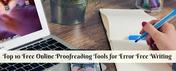 online proofreading tools to create error content top 10 online proofreading tools for error writing