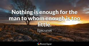 Epicurus Quotes 43 Best Nothing Is Enough For The Man To Whom Enough Is Too Little
