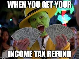 Image result for when you get your tax return