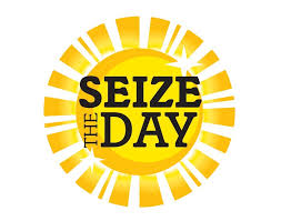 Image result for seize the day