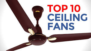 top 10 ceiling fans in india with best ceiling fans 2017