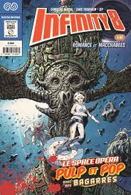 infinity 8. infinity 8 (comics) \u2013 cycle 1, t1 : romance et macchabées (1/3) (0), comics chez rue de l