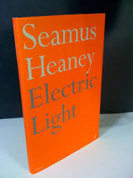 Electric Light Seamus Heaney Electric Light