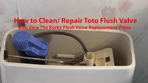 flapper for toto toilet. how to clean / repair toto toilet fill flush valve see desc for korky - youtube flapper