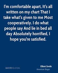 Take Me To My Chart Elliott Smith Quotes Quotehd