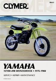 1976 1984 yamaha yz100 yz125 yz175 yz250 yz400 yz465 yz490 1976 1984 yamaha yz100 yz490 monoshock clymer repair manual