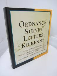 Ordnance Survey Letters Kilkenny By John Odonovan Ulysses