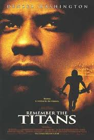 this essay talks about how the movie remember the titans is remember the titans