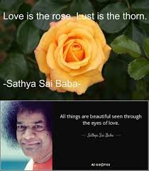 Divine Love Quotes Gorgeous Sathya Sai Baba Quotes On Divine Love A Poem By Saiom All Poetry