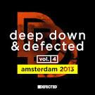 Deep Down & Defected, Vol. 4: Amsterdam 2013
