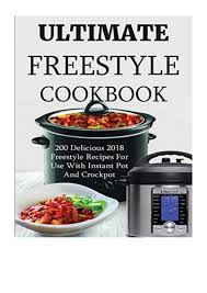 Ultimate Freestyle Cookbook PDF - Wendy Watts 200 Delicious 2018 Free…